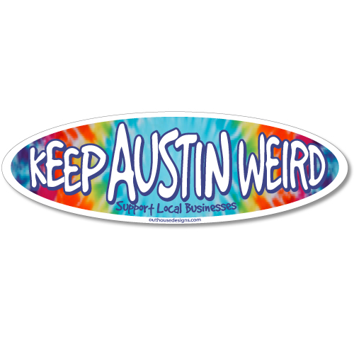 Keep Austin Weird Tie-Dye Oval Bumper Sticker